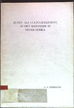 Kunst als Cultuur-Element, in het Bijzonder in: Gerbrands, A.A.:
