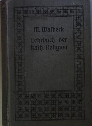 Lehrbuch der katholischen Religion auf Grundlage des: Waldeck, Martin: