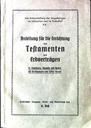 Anleitung für die Errichtung von Testamenten und: Voss, K.: