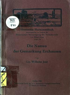 Die Namen der Gemarkung Erzhausen Hessisches Flurnamenbuch, Heft 19: Jost, Wilhem: