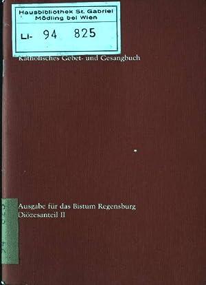 Gotteslob: Katholisches Gebet- und Gesangbuch Ausgabe für