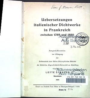 Uebersetzungen italienischer Dichtwerke in Frankreich zwischen 1789: Strauss, Lotte: