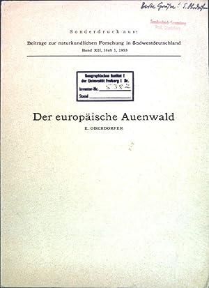 Der europäische Auenwald; (SIGNIERTES EXEMPLAR); Sonderdruck aus: Oberdorfer, E.: