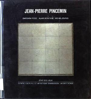 Jean-Pierre Pincemin: Rose, Barbara, Alain