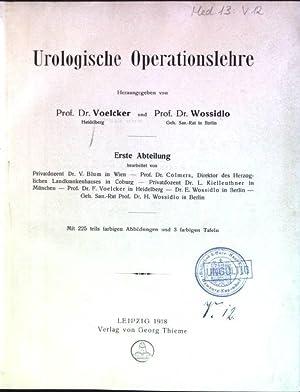 Urologische Operationslehre; 1. Abteilung: Dr. Voelcker und