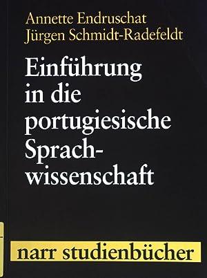 Einführung in die portugiesische Sprachwissenschaft. Narr-Studienbücher: Endruschat, Annette und