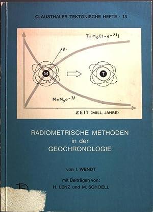 Radiometrische Methoden in der Geochronologie: Lenz, H., M.