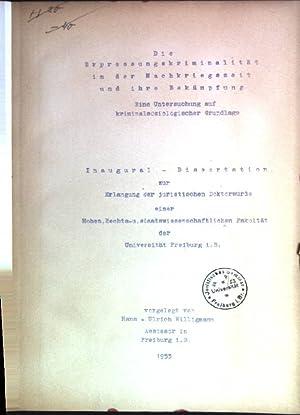 Die Erpressungskriminalität in der Nachkriegszeit und ihre Bekämpfung: eine Untersuchung auf ...