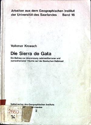 Die Sierra de Gata: Ein Beitr. z.: Kroesch, Volkmar:
