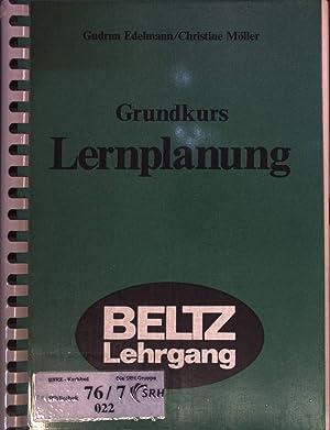 Grundkurs Lernplanung : Einzel- und Gruppenübungen zu: Edelmann, Gudrun und