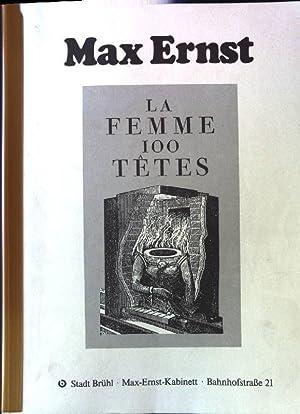La Femme 100 Têtes: 9. Austellung im: Ernst, Max:
