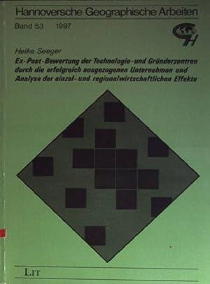 Ex-Post-Bewertung der Technologie- und Gründerzentren durch die erfolgreich ausgezogenen ...
