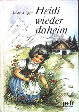 Heidi wieder daheim: Spyri, Johanna: