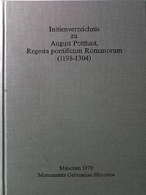 Initienverzeichnis zu August Potthast, Regesta pontificum Romanorum
