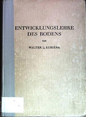 Entwicklungslehre des Bodens: Kubiëna, Walter L.:
