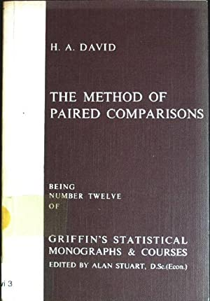 Method of Paired Comparisons Griffin's Statistical Monograph: David, H.A.: