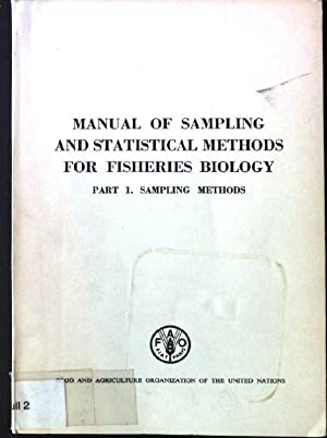 Manual of Sampling and Statistical Methods for: Gulland, J.A.: