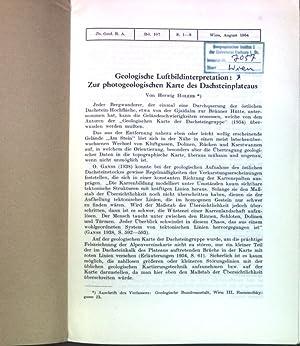 Geologische Luftbildinterpretation: Zur photogeologischen Karte des Dachsteinplateaus;: Holzer, Herwig: