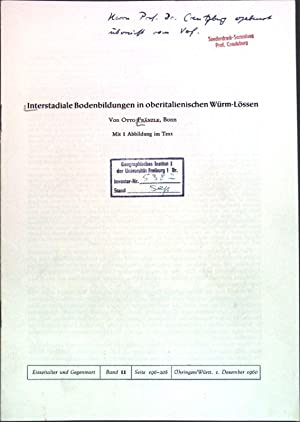 Interstadiale Bodenbildungen in oberitalienischen Würm-Lössen;: Fränzle, Otto:
