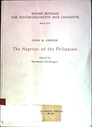 The Negritos of the Philippines Wiener Beiträge: Hochegger, Hermann [Ed.]