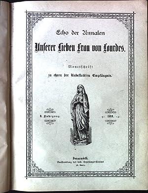 Echo der Annalen - Unserer Lieben Frau von Lourdes. Monatsschrift zu ehren der unbefleckten ...