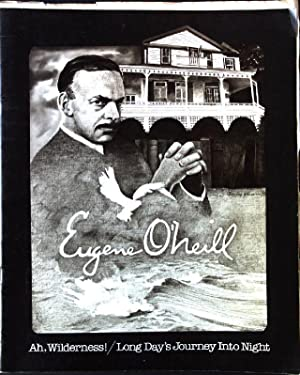 Ah, Wilderness!: Long Day's Journey Into Night: O'Neill, Eugene: