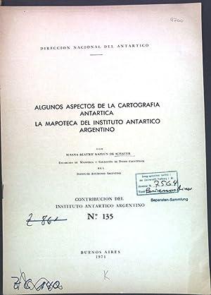 Algunos aspectos de la cartografia Antartica: La: Schauer, Susana Beatriz