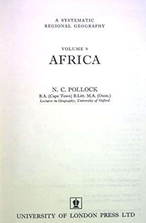 Africa - Volume 9 - A Systematic: Pollock, N. C.: