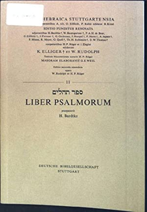 Liber Psalmorum Biblia Hebraica Stuttgartensia; Teil: 11: H., Bardtke, Elliger