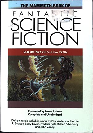 Mammoth Book of Fantastic Science Fiction: Short Novels of the 1970's (Mammoth Books)