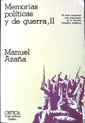 Memorias políticas y de guerra, Tomo II: Azana, Manuel: