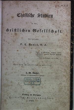 Classische Studien in der christlichen Gesellschaft.: Daniel, C.: