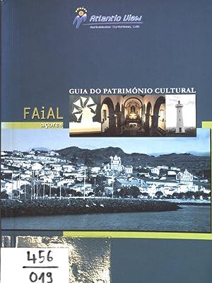 Faial acores - Guia do património Cultural