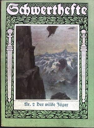 Der wilde Jäger Schwerthefte. Nr. 2: Sair, Hermann: