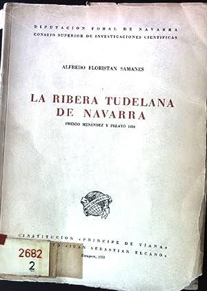 La Ribera Tudelana de Navarra Diputacion Foral: Samanes, Alfredo Floristan: