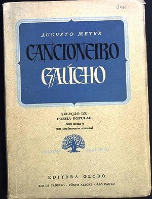 Cancioneiro Gaucho Colecao Provincia, Vol. 2: Meyer, Augusto: