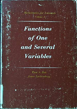 Functions of One and Several Real Variables,: Bak, Thor A.