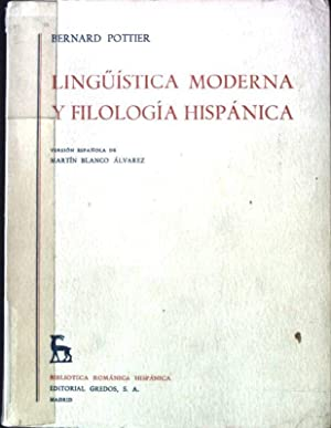 Linguistica Moderna y Filologia Hispanica Biblioteca Romanica: Pottier, Bernard: