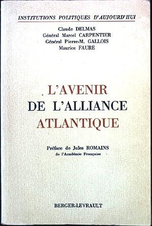 L'Avenir de L'Alliance Atlantique: Delmas, Claude, Marcel