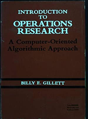 Introduction to Operations Research: A Computer-oriented Algorithmic: Gillett, Billy E.: