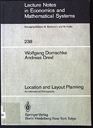 Location and Layout Planning: An International Bibliography: Domschke, W. and