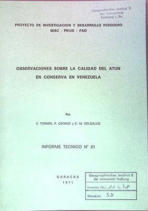 Observaciones sobre la calidad del atun en: Tornes, E., P.