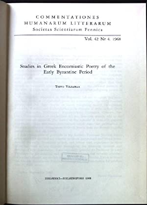 Studies in Greek Encomiastic Poetry of the Early Byzantine Period Commentationes Humanarum Litter...