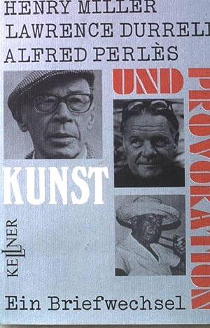 Kunst und Provokation : ein Briefwechsel.: Durrell, Lawrence, Alfred