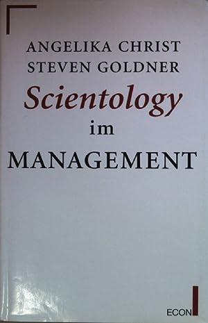 Scientology im Management (SIGNIERTES EXEMPLAR): Christ, Angelika und