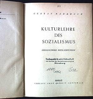 Kulturlehre des Sozialismus: Radbruch, Gustav: