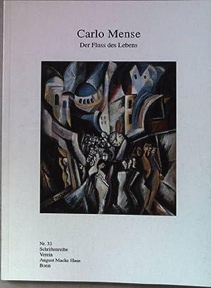Carlo Mense, der Fluss des Lebens : Mense, Carlo (Ill.),