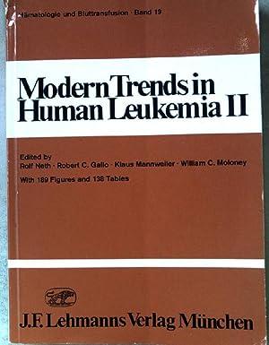 Modern trends in human leukemia; Teil: 2.,: Neth, Rolf, Robert