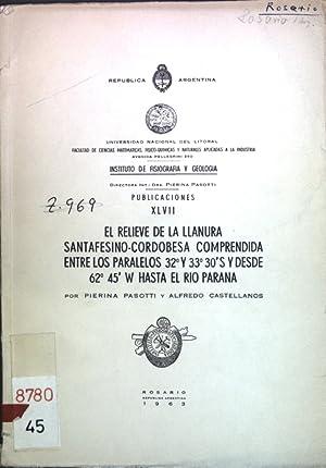 El Relieve de la Llanura Santafesino-Cordobesa comprendida: Pasotti, Pierina und