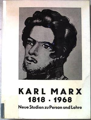 Karl Marx. 1818-1968. Neue Studien zu Person: Institut für staatsbürgerliche